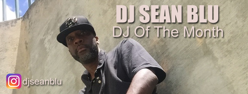 DJ Sean Blu DJ Of The Month July copy