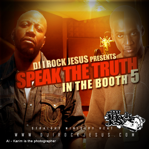 SPEAK THE TRUTH ( IN THE BOOTH 5 ) copy