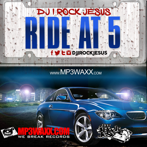 dj-i-rock-jesus-presents-ride-at-5-copy